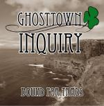 Ghosttown inquiry - Bound for trads